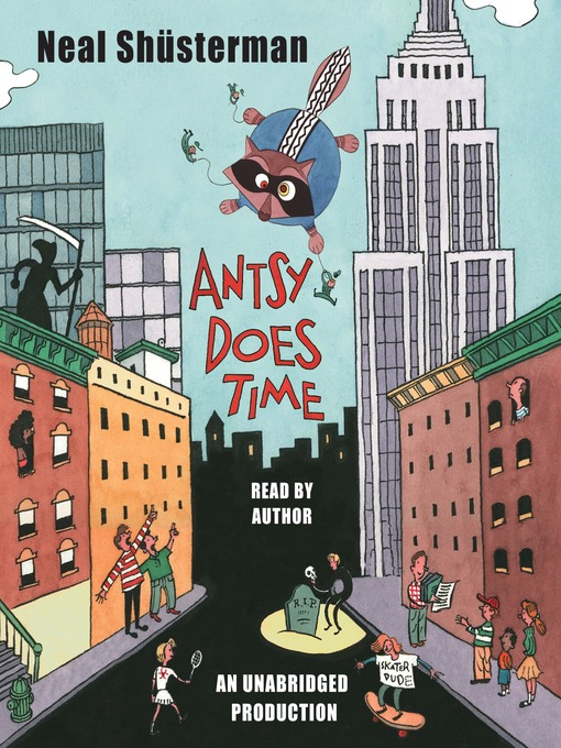 Title details for Antsy Does Time by Neal Shusterman - Available