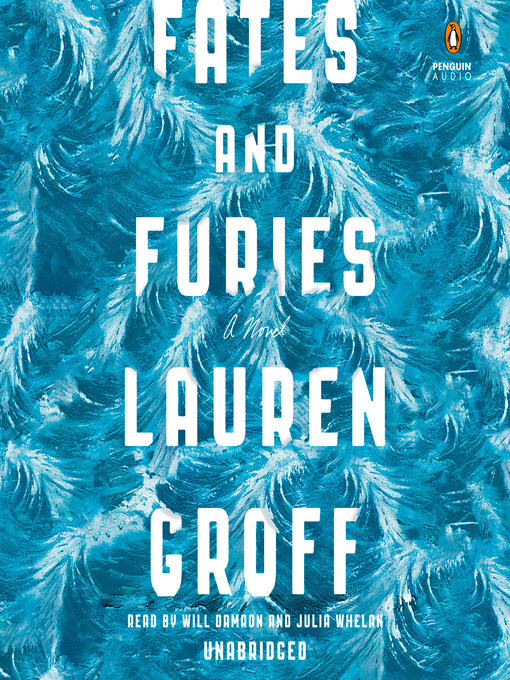 Title details for Fates and Furies by Lauren Groff - Wait list