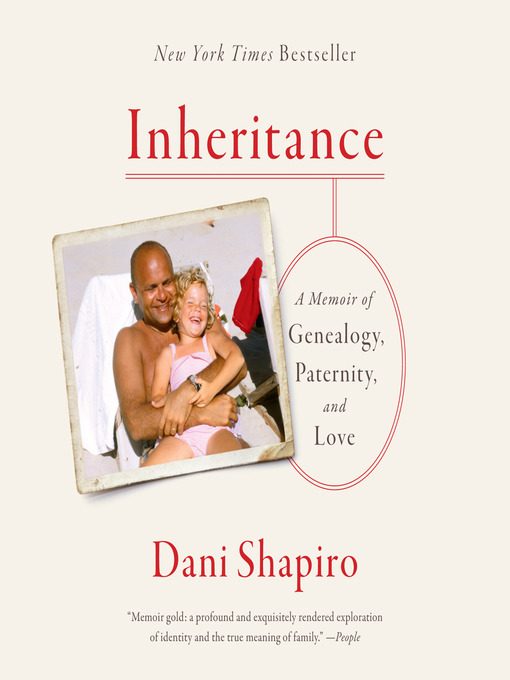 Title details for Inheritance by Dani Shapiro - Available