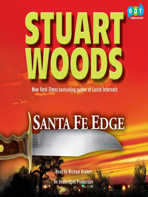 Title details for Santa Fe Edge by Stuart Woods - Available