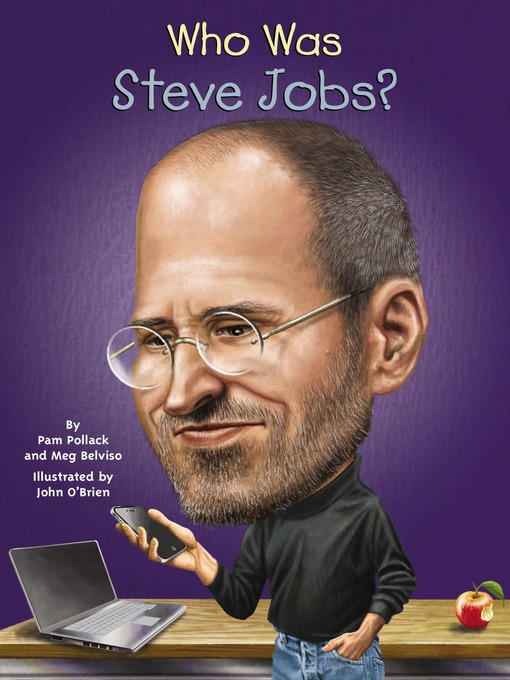 Title details for Who Was Steve Jobs? by Pam Pollack - Wait list