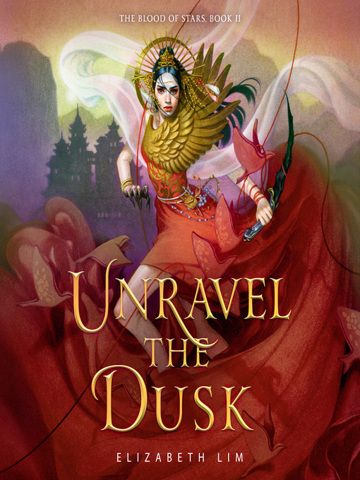Title details for Unravel the Dusk by Elizabeth Lim - Available