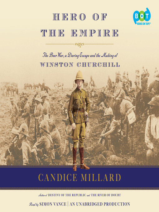 Title details for Hero of the Empire by Candice Millard - Wait list