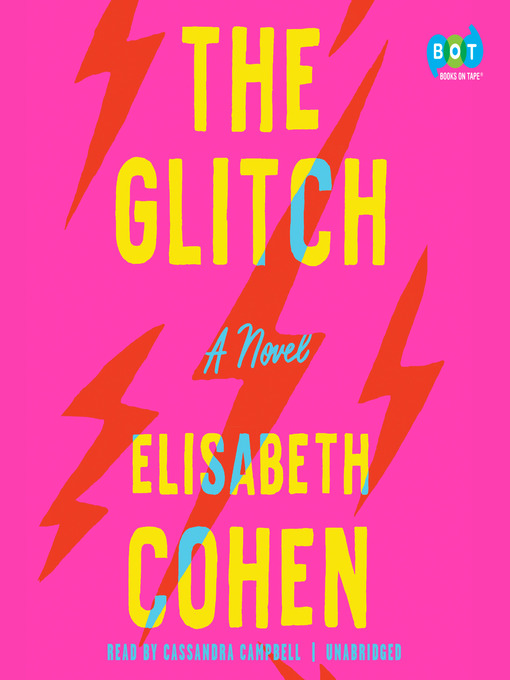 Title details for The Glitch by Elisabeth Cohen - Wait list