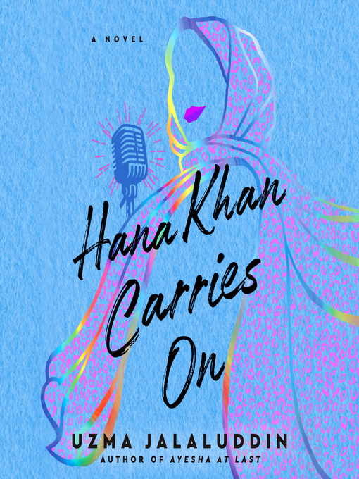 Title details for Hana Khan Carries On by Uzma Jalaluddin - Available