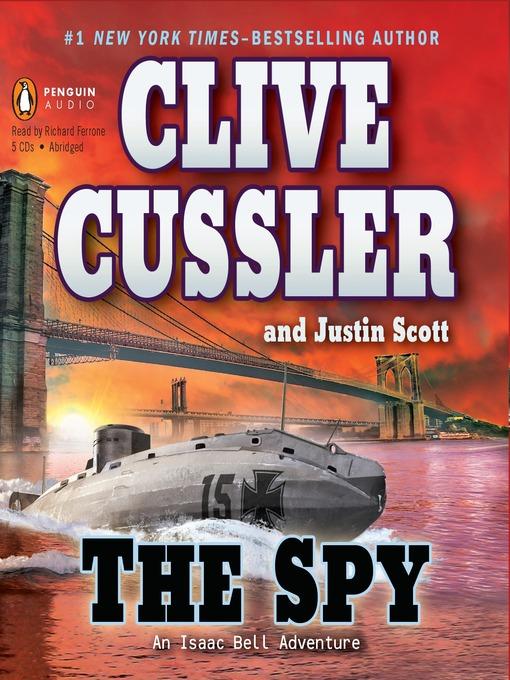 Title details for The Spy by Clive Cussler - Wait list