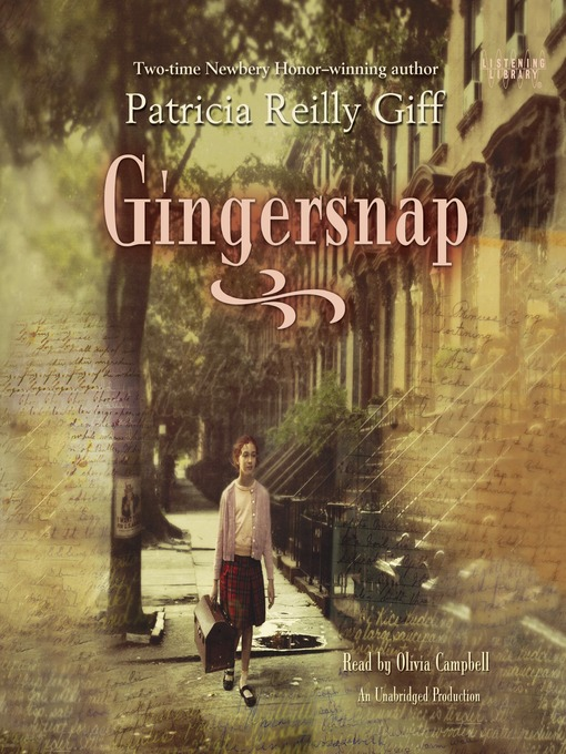 Title details for Gingersnap by Patricia Reilly Giff - Available