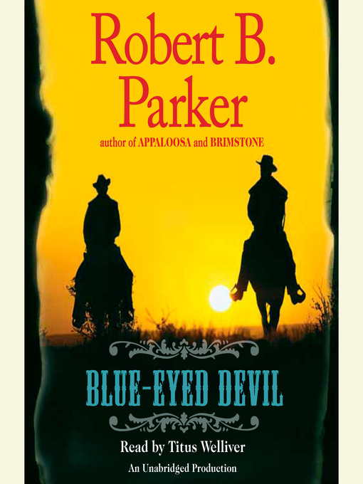 Title details for Blue-Eyed Devil by Robert B. Parker - Available