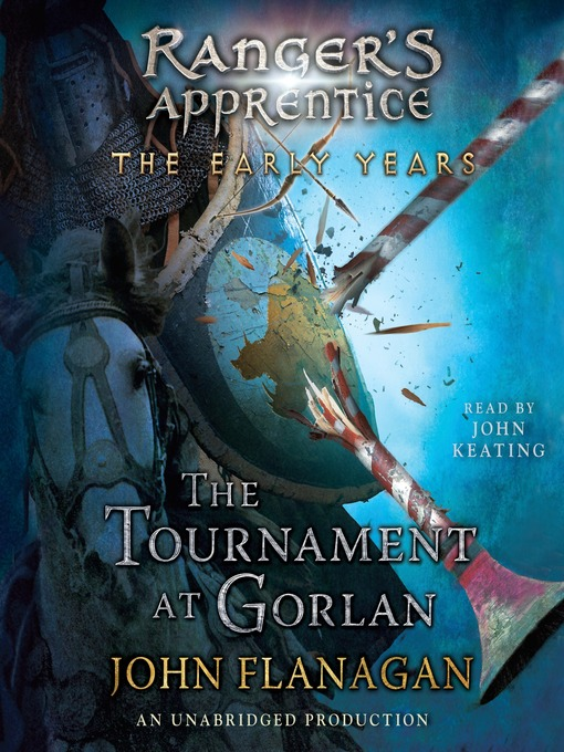 Title details for The Tournament at Gorlan by John A. Flanagan - Wait list