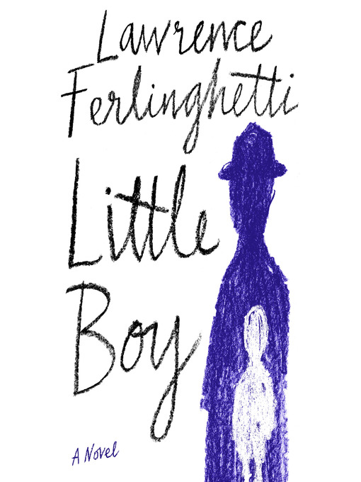 Title details for Little Boy by Lawrence Ferlinghetti - Wait list