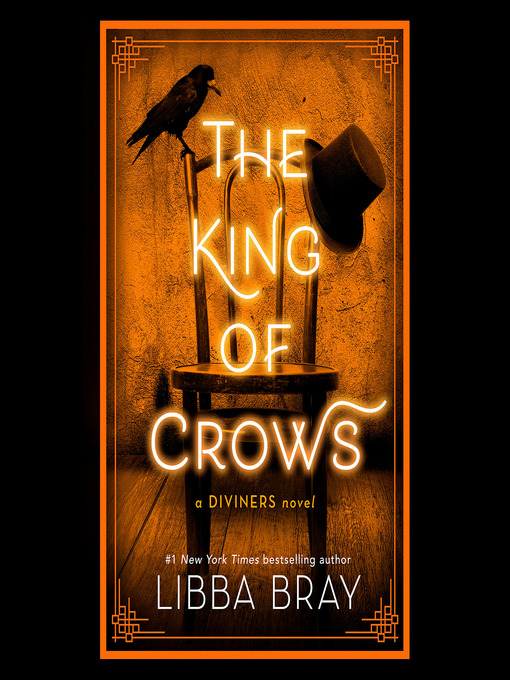 Title details for The King of Crows by Libba Bray - Wait list