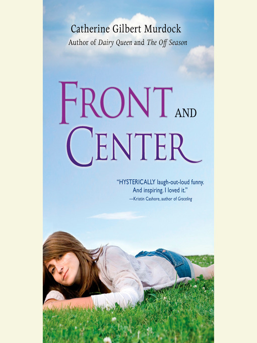 Title details for Front and Center by Catherine Gilbert Murdock - Available
