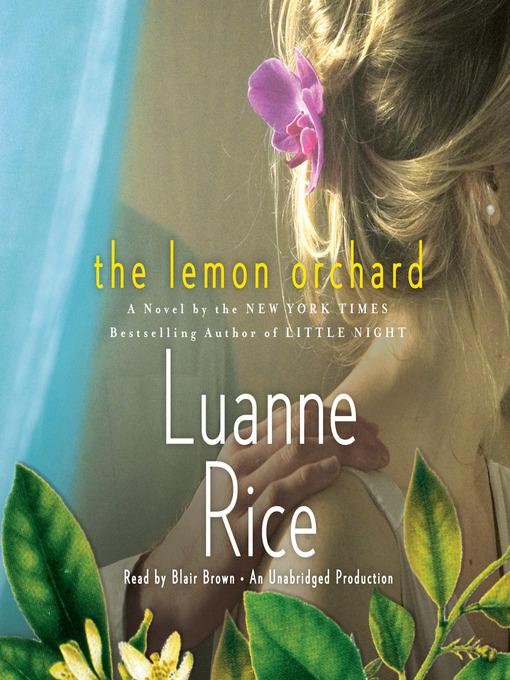 Title details for The Lemon Orchard by Luanne Rice - Wait list