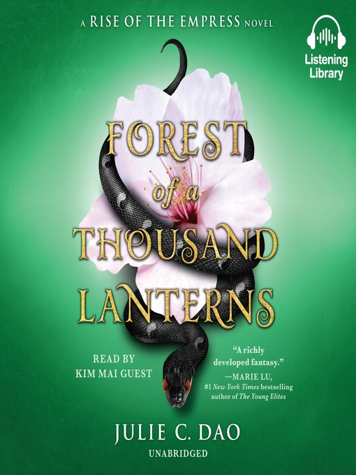 Title details for Forest of a Thousand Lanterns by Julie C. Dao - Wait list