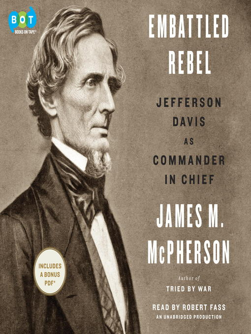 Title details for Embattled Rebel by James M. McPherson - Available