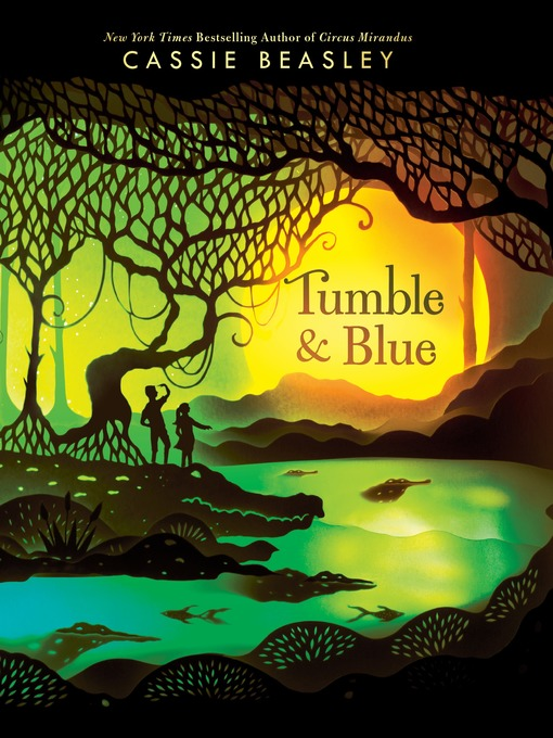 Title details for Tumble & Blue by Cassie Beasley - Wait list