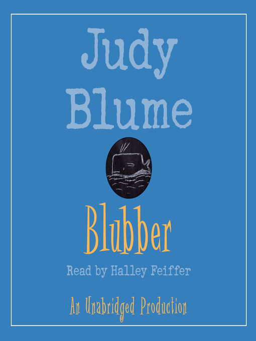 Title details for Blubber by Judy Blume - Available