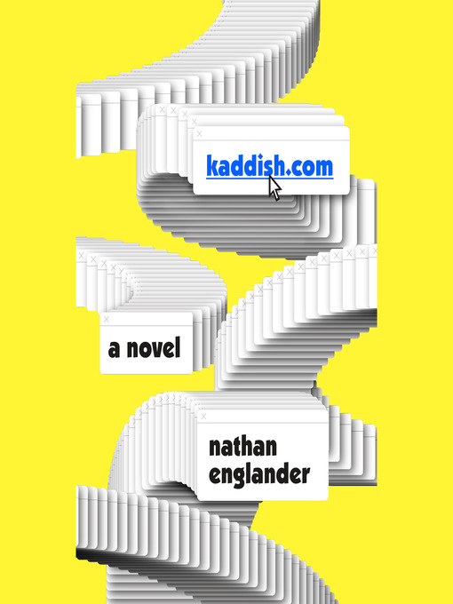 Title details for kaddish.com by Nathan Englander - Available