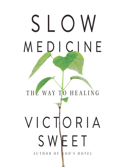Cover of Slow Medicine