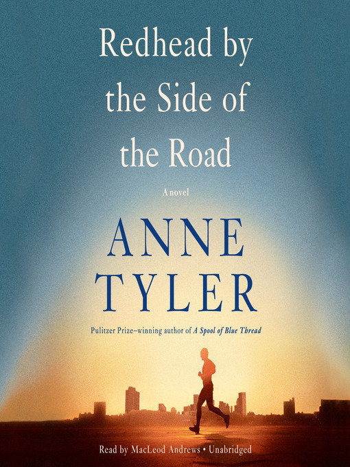 Title details for Redhead by the Side of the Road by Anne Tyler - Available