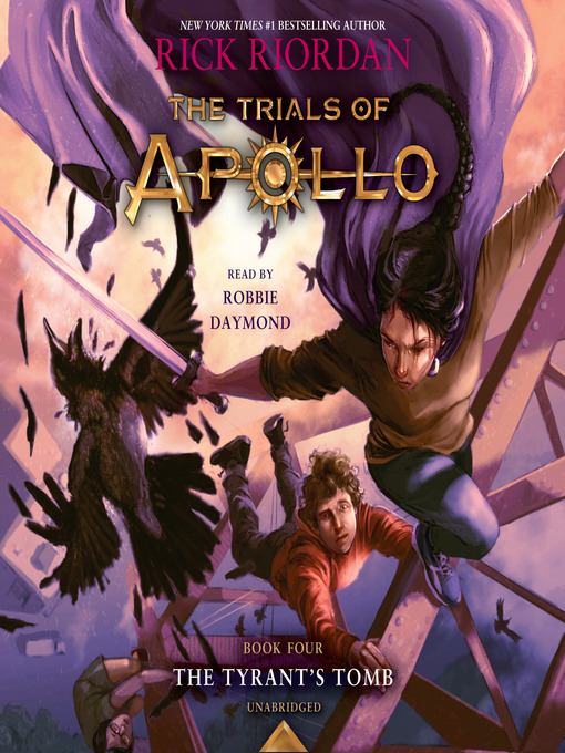 Title details for The Tyrant's Tomb by Rick Riordan - Wait list