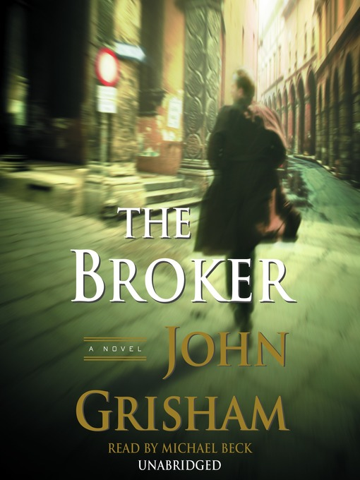 Title details for The Broker by John Grisham - Wait list