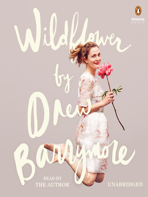 Title details for Wildflower by Drew Barrymore - Wait list