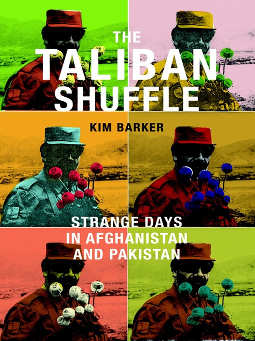 Title details for The Taliban Shuffle by Kim Barker - Available