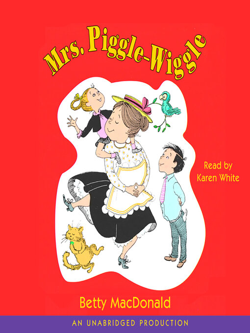 Title details for Mrs. Piggle-Wiggle by Betty Macdonald - Wait list