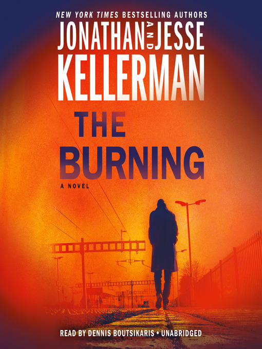 Title details for The Burning by Jonathan Kellerman - Wait list