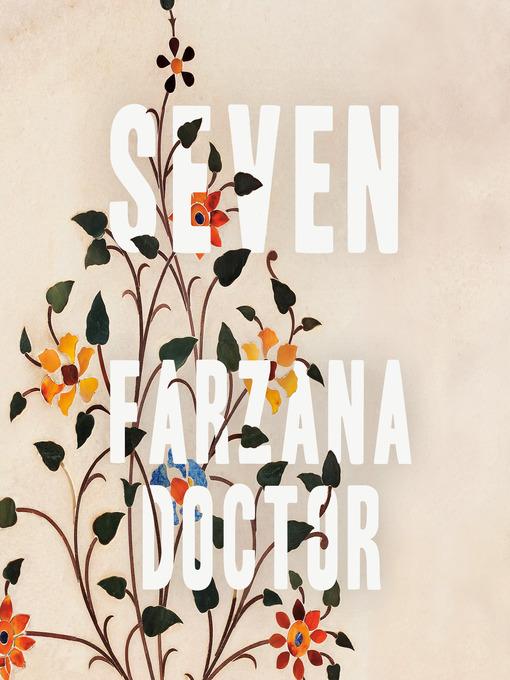 Title details for Seven by Farzana Doctor - Wait list