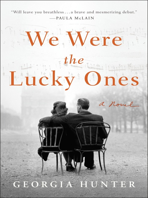 Title details for We Were the Lucky Ones by Georgia Hunter - Wait list