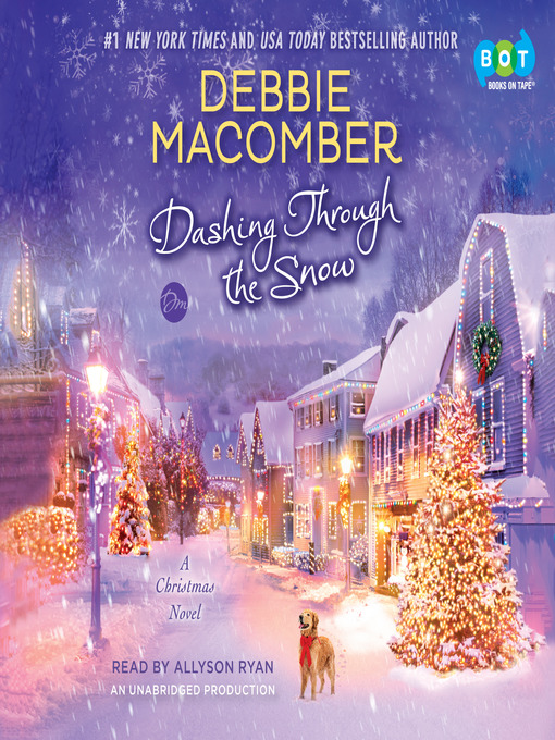 Title details for Dashing Through the Snow by Debbie Macomber - Available