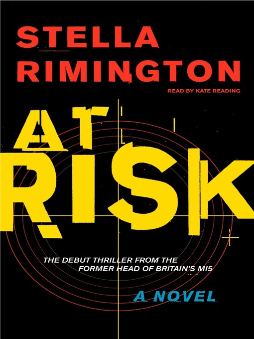 Title details for At Risk by Stella Rimington - Available