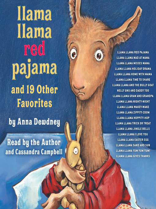 Title details for Llama Llama Red Pajama and 19 Other Favorites by Anna Dewdney - Wait list