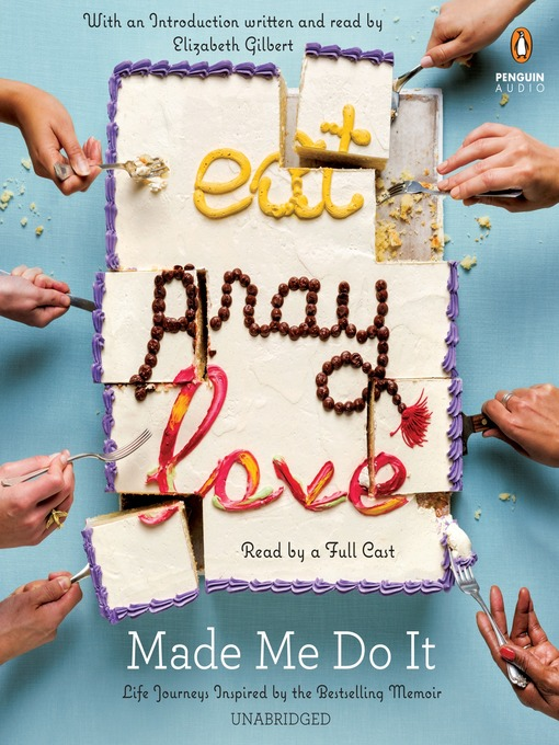 Title details for Eat Pray Love Made Me Do It by Various - Available