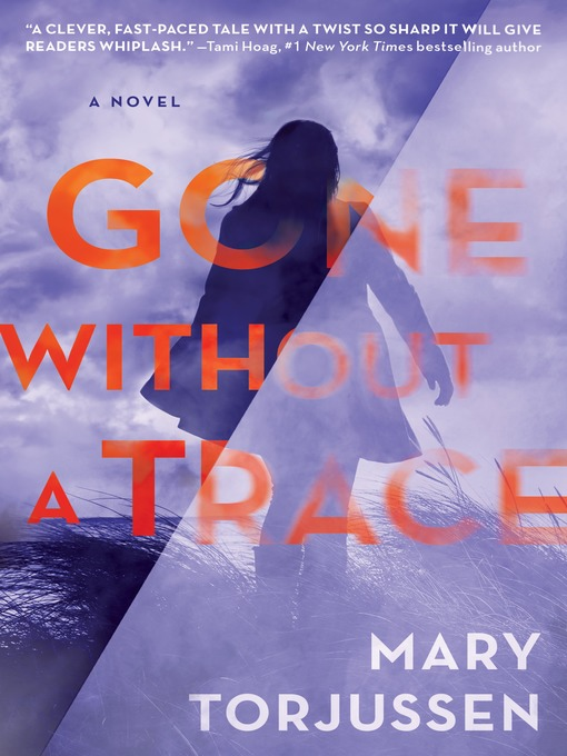 Title details for Gone Without a Trace by Mary Torjussen - Wait list