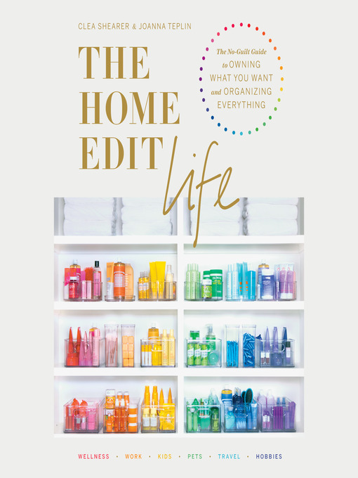 Title details for The Home Edit Life by Clea Shearer - Available
