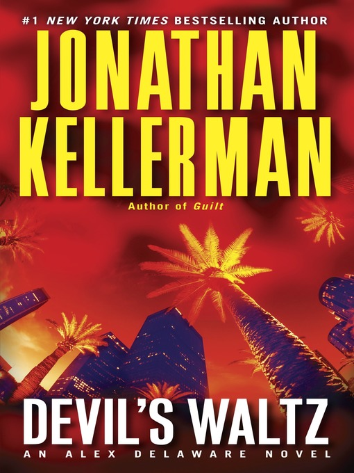Title details for Devil's Waltz by Jonathan Kellerman - Available