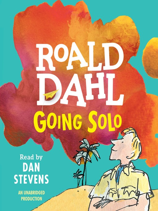 Title details for Going Solo by Roald Dahl - Available