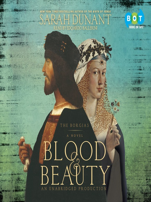 Title details for Blood & Beauty by Sarah Dunant - Available