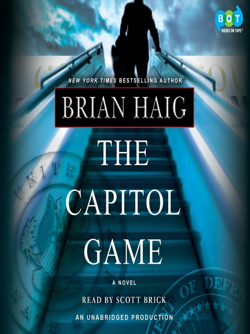 Title details for The Capitol Game by Brian Haig - Available