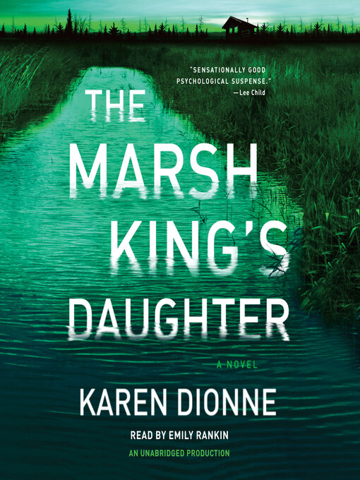 Title details for The Marsh King's Daughter by Karen Dionne - Available
