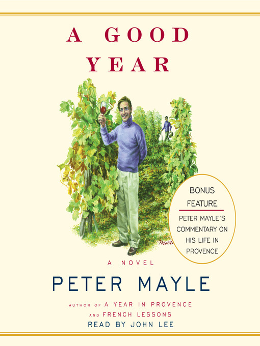 Title details for A Good Year by Peter Mayle - Available