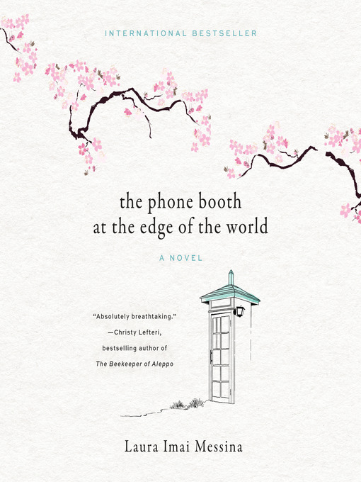 Title details for The Phone Booth at the Edge of the World by Laura Imai Messina - Wait list