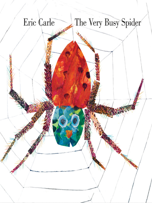 Title details for The Very Busy Spider by Eric Carle - Available