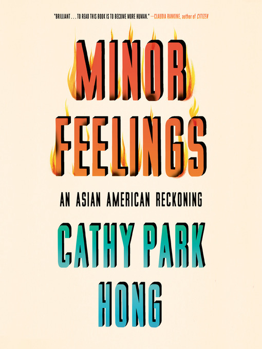 Title details for Minor Feelings by Cathy Park Hong - Wait list