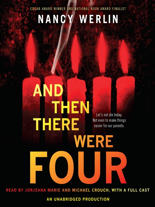 Title details for And Then There Were Four by Nancy Werlin - Available