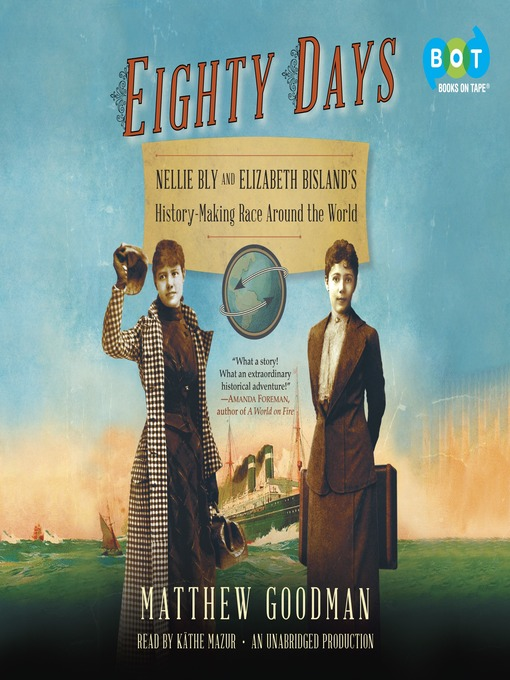 Title details for Eighty Days by Matthew Goodman - Available
