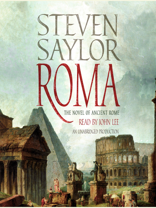 Title details for Roma by Steven Saylor - Wait list